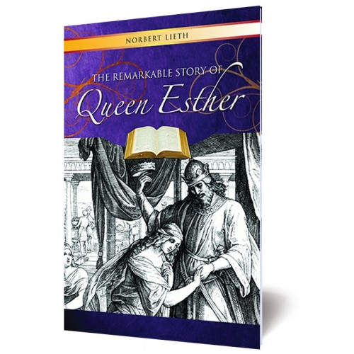 The Remarkable Story of Queen Esther