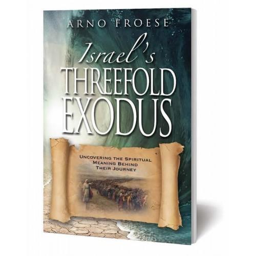 Israel's Threefold Exodus