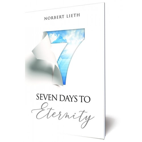 Seven Days To Eternity