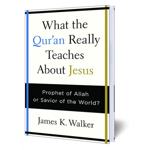 What the QUR'AN Really Teaches About Jesus