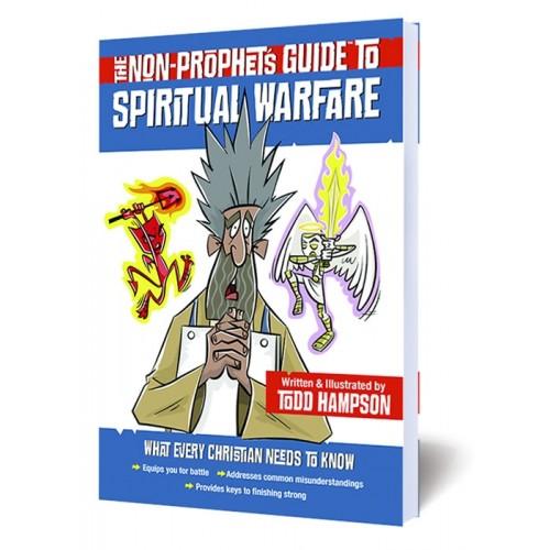 The Non-Prophet's Guide to Spiritual Warfare