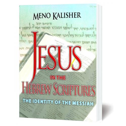 Jesus in the Hebrew Scriptures