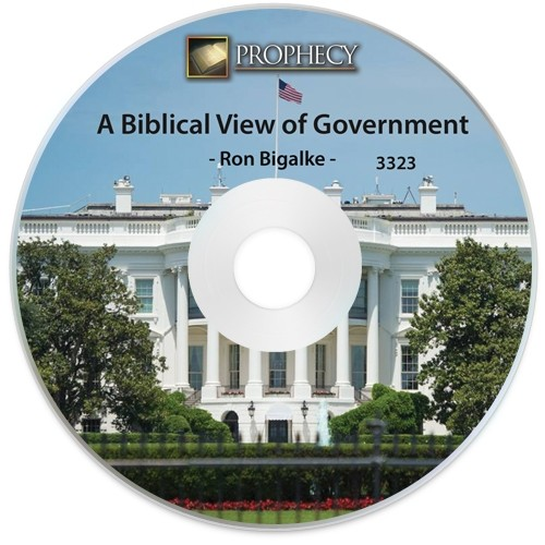 A Biblical View of Government