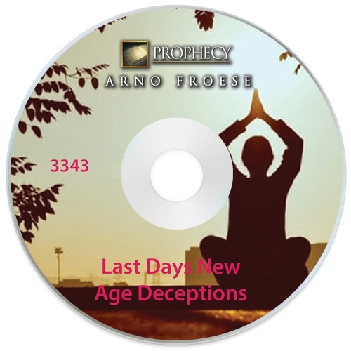 Last Days New Age Deceptions
