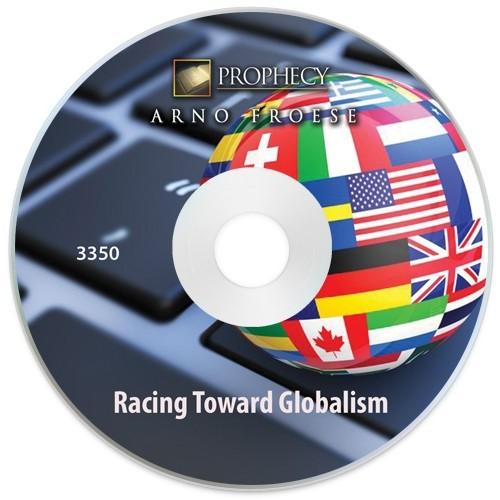 Racing Toward Globalism