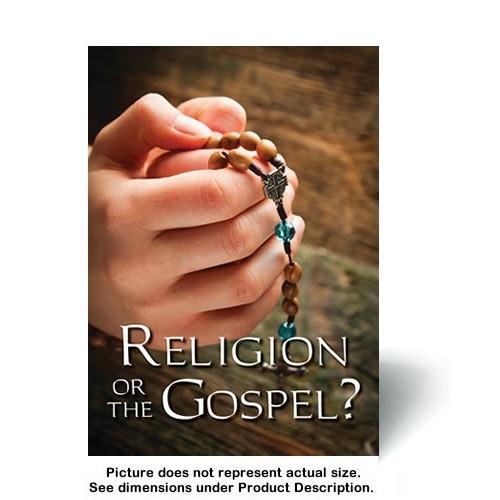 Religion or the Gospel? (100 copies)