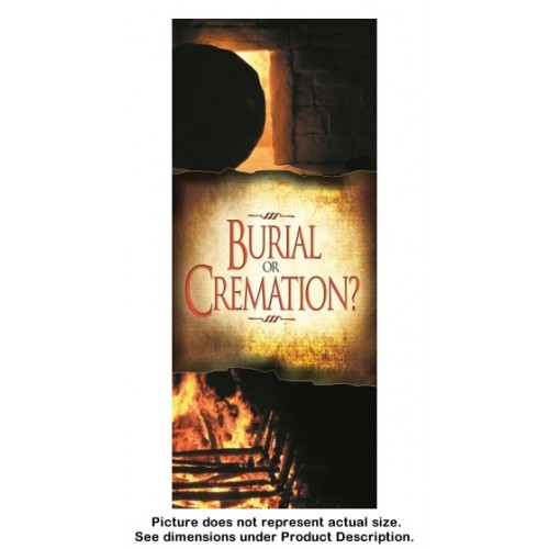Burial or Cremation? (100 copies)