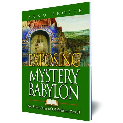 Exposing Mystery Babylon - Part II