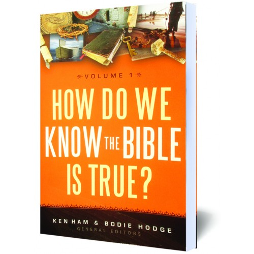 How Do We Know the Bible is True? - Vol.1