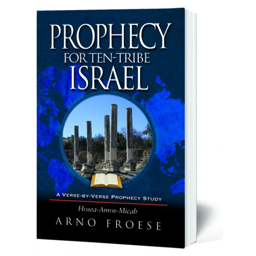 Prophecy for Ten-Tribe Israel