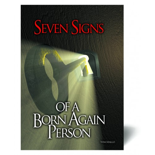 Seven Signs of a Born Again Person