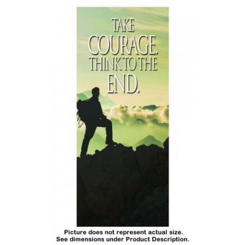 Take Courage - Think to the End (100 copies)