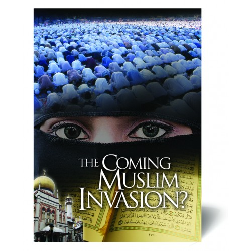 The Coming Muslim Invasion?