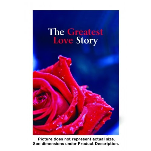 The Greatest Love Story (100 copies)