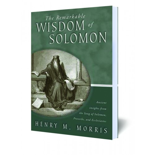 The Remarkable Wisdom of Solomon