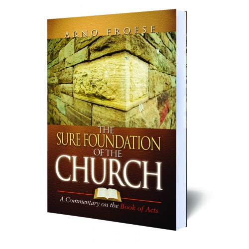 The Sure Foundation of the Church