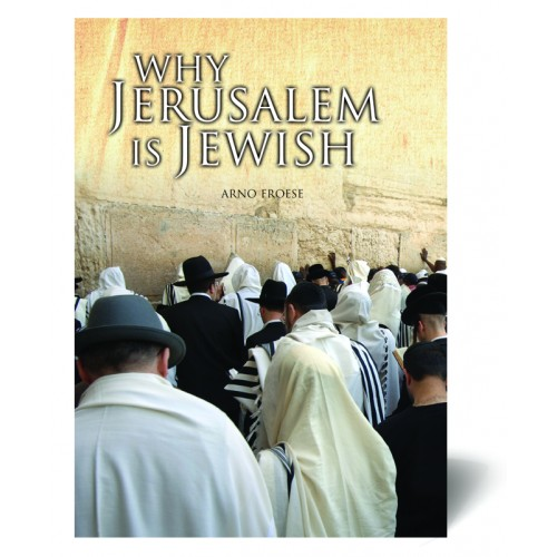 Why Jerusalem Is Jewish