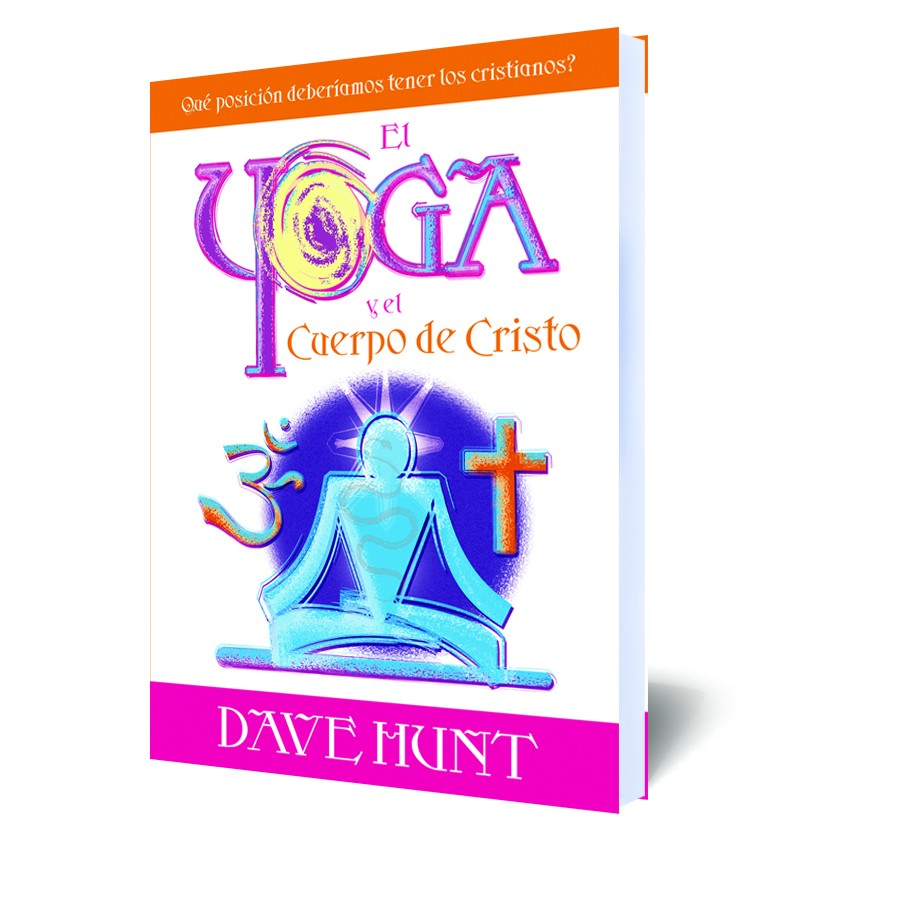 yoga and the body of christ dave hunt pdf