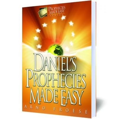 Daniel's Prophecies Made Easy
