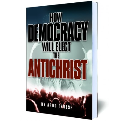 How Democracy Will Elect the Antichrist