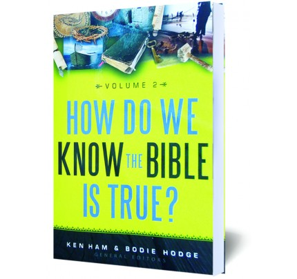 How Do We Know the Bible is True? Vol.2