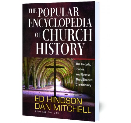 The Popular Encyclopedia of Church History